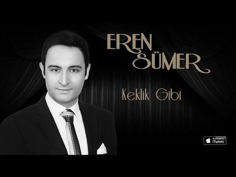 Keklik Gibi Kanadımı Süzmedim - Eren Sümer - ARTLINE MUSIC 2017