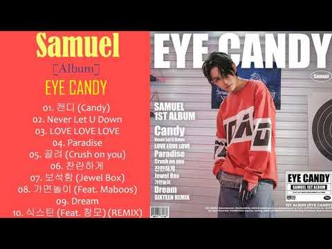 [Album] Samuel – EYE CANDY (MP3 DOWNLOAD)
