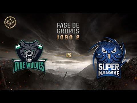 Dire Wolves x SuperMassive (Fase de Entrada - Dia 3)