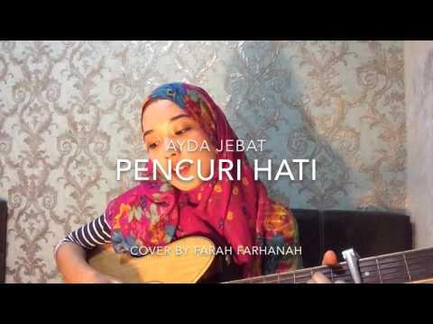 Pencuri Hati - Ayda Jebat (cover)