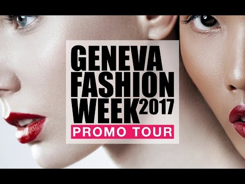 Geneva Fashion Week (Promo Tour)