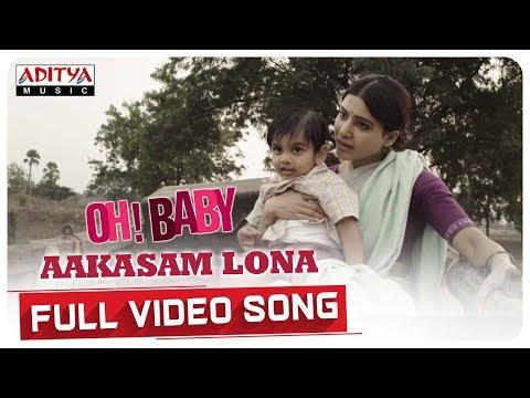 Aakasam Lona Full Video Song     Oh Baby Songs    Samantha Akkineni, Naga Shaurya    Mickey J Meyer