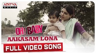Aakasam Lona Full Song Oh Baby Songs Samantha Akkineni Naga Shaurya Mickey J Meyer