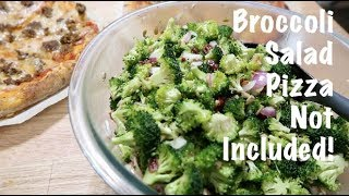Broccoli Salad - Pizza Not Included!