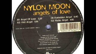 Nylon Moon - Angels Of Love