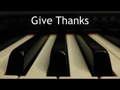 Give Thanks - piano instrumental hymn with lyrics