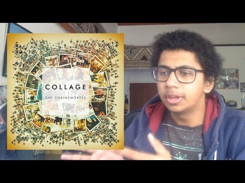 The Chainsmokers  Collage EP  rick reviews