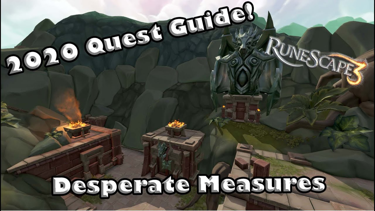Rs3 2020 Quest Guide Desperate Measures Complete Follow Along Guide Youtube Desperate measures rs3 is a new intermediate quest as the sequel to desperate times. rs3 2020 quest guide desperate measures complete follow along guide