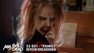 "ASH VS EVIL DEAD Season 3 Premiere ""Family"" REVIEW/BREAKDOWN"
