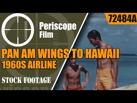 PAN AM WINGS TO HAWAII   1960s AIRLINE PROMOTIONAL FILM 72484a