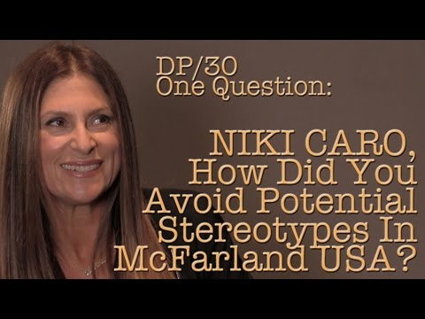 DP30 One Question: How Did Niki Caro Avoid The Stereotypes Of McFarland USA?