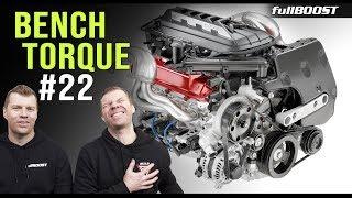 BENCH TORQUE #22 | Noise cameras, new Corvette & distracting hands | fullBOOST