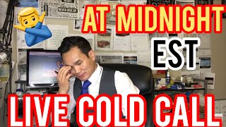 Live Cold Call At Midnight Wholesaling Real Estate
