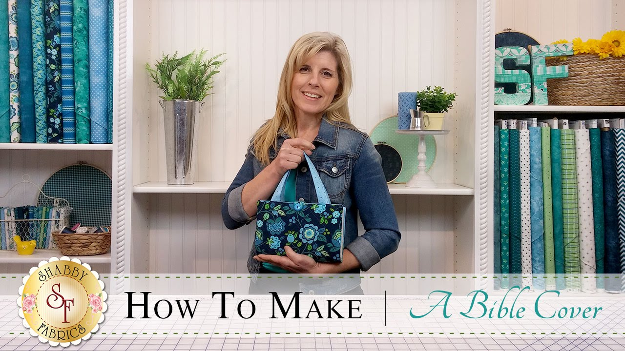 How to Make a Quilted Bible Cover | a Shabby Fabrics Sewing Tutorial