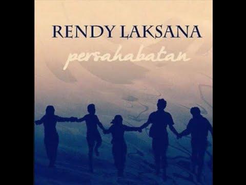 Rendy Laksana - Persahabatan (Official Music Lyric)
