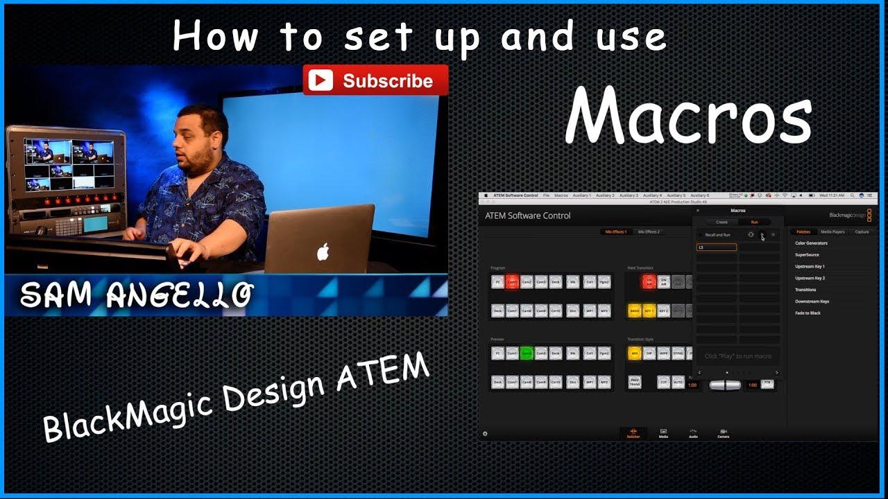 Blackmagic Design Atem Macros How To Set Up And Use Youtube