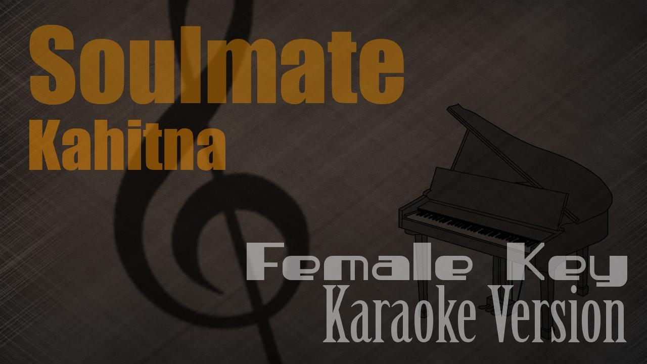 Kahitna Soulmate Female Key Karaoke Version Ayjeeme