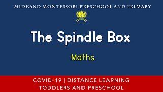 Montessori Mathematics Presentation - The Spindle Box