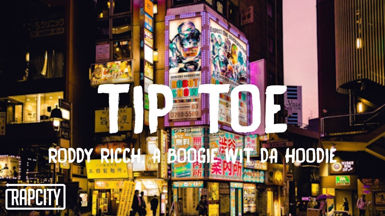 Roddy Ricch - Tip Toe ft. A Boogie Wit Da Hoodie (Lyrics)