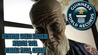 Guinness World Record Museum Tour - Niagara Falls 2016