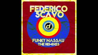 Federico Scavo - Funky Nassau (Eat More Cake Remix)