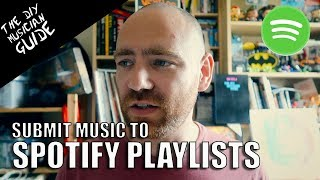 Spotify Accepting New Tracks for Playlists | The DIY Musician Guide