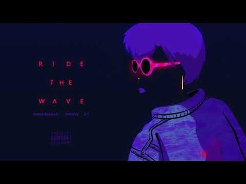 Omar Basaad - Ride The Wave (Audio) ft. Xiyohn & A'Y - Omar Basaad