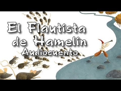 Cuento Popular El Flautista De Hamelin Bosque De Fantasías