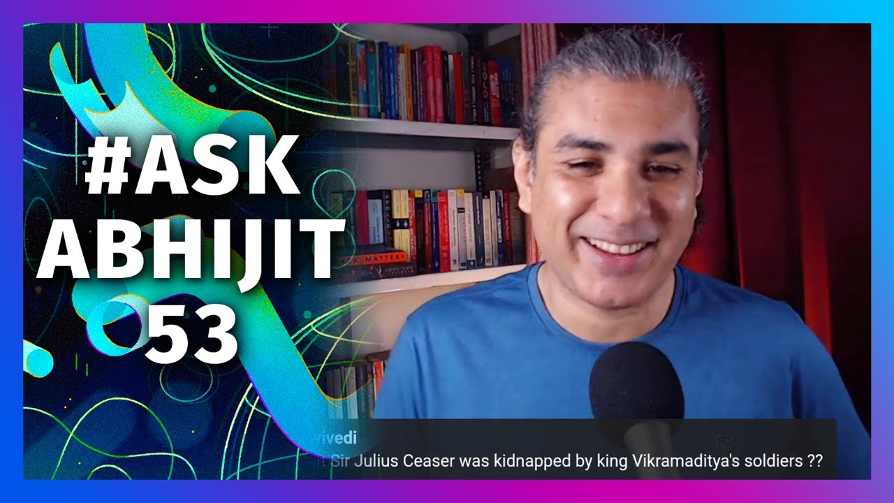 Download #AskAbhijit 53: Ask Me Anything (Live chat)
