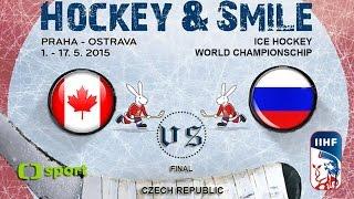 Canada vs. Russia - Final - Ice Hockey World Championschip 2015