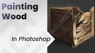 How To Paint In Photoshop _ Wood English