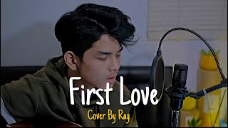 First Love - Nikka Costa (Cover By Ray)