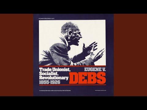 Eugene V. Debs: Trade Unionist, Socialist, Revolutionary, 1855–1926 – Introduction
