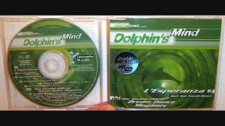 Dolphin's Mind - The second official dream dance megamix (1998)