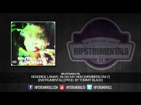 Kendrick Lamar - Blow My High (Members Only) [Instrumental] (Prod. By Tommy Black) + DOWNLOAD LINK