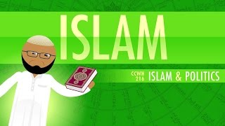 Islam and Politics: Crash Course World History 216