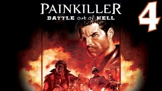 Painkiller: Battle Out of Hell Playthrough/Walkthrough Level 4 [No commentary]