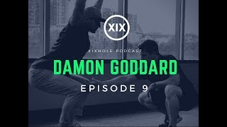 Damon Goddard  | Ep.9 XIX Hole Podcast