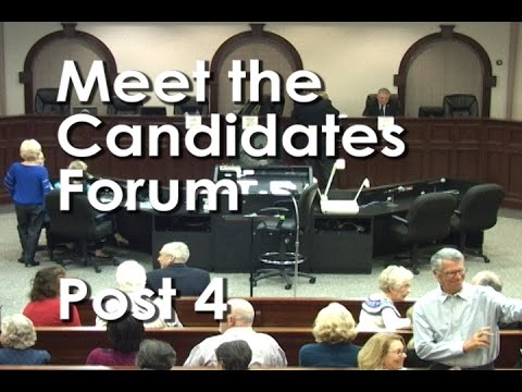 Meet the Candidates Forum - Post 4