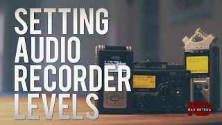How to Setup a Recorder for Great Sounding Audio