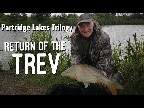Partridge Lakes Fishing Trilogy- Part 1 - Return Of The Trev