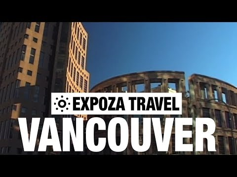 Vancouver (Canada) Vacation Travel Video Guide