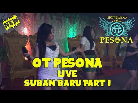 KEHADIRANMU OT PESONA Live Suban Baru Kec.Kelekar Part I