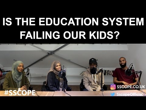 IS THE EDUCATION SYSTEM FAILING OUR KIDS?