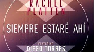 Siempre estaré ahí - Rachel Platten y Diego Torres Club