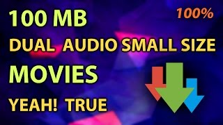 HOW to download 100mb DUAL audio movies in HD quality free [100% working]