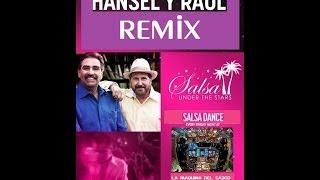 HANSEL Y RAUL REMIX