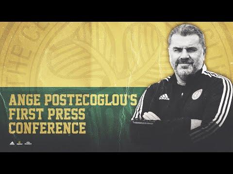 Ange Postecoglou's first Celtic press conference