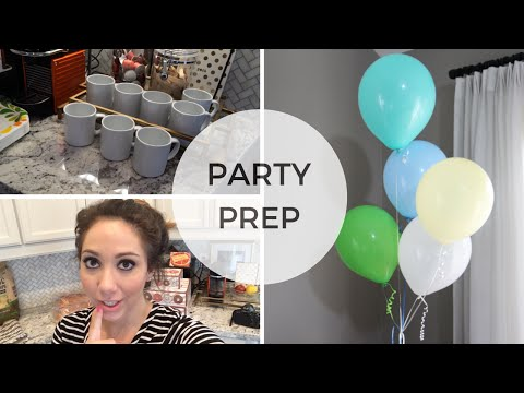 Party Prep & Organization