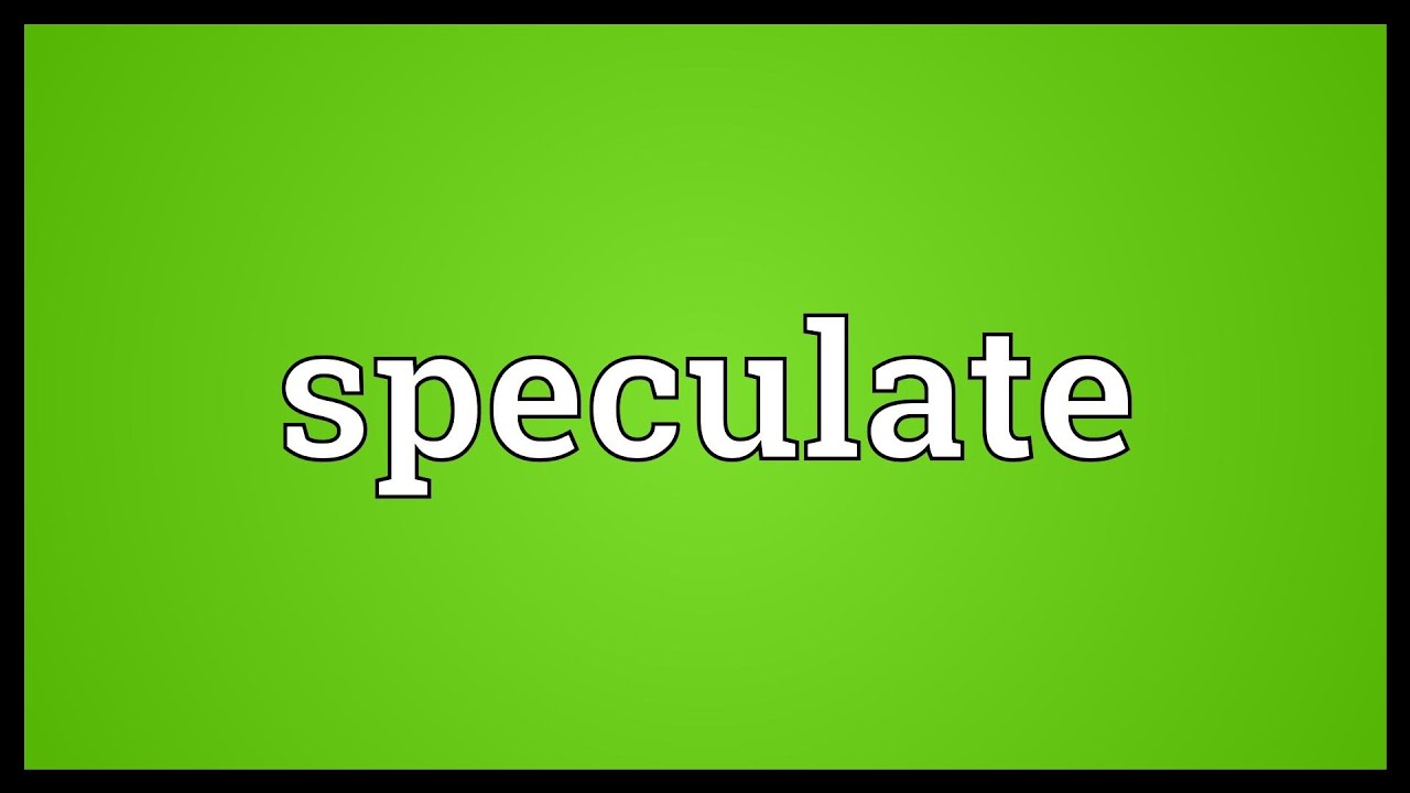 Image result for Speculate
